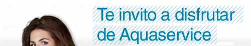Te invito a disfrutar de Aquaservice
